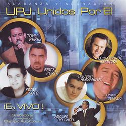 Varios Interpretes - UPJ Unidos Por El ¡En Vivo!