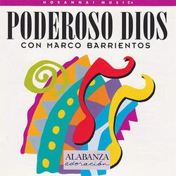Marco Barrientos - Poderoso Dios