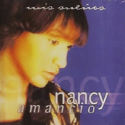 Nancy Amancio - Mis Sueños