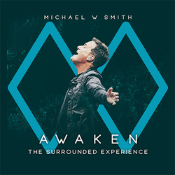 Michael W. Smith - Awaken The Surrounded Experience (Live)