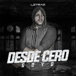 El Goyo - Desde Cero (Single)