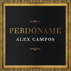 Alex Campos - Perdoname (Single)