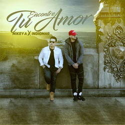 Mikey A - Encontré Tu Amor (Feat. Indiomar) (Single)