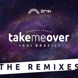 Gui Brazil - Take Me Over (The Remixes)