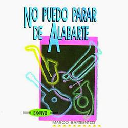 Marco Barrientos - No Puedo Parar De Alabarte