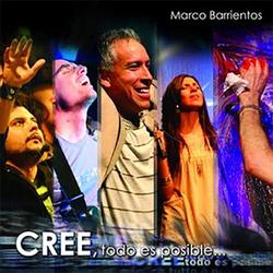 Marco Barrientos - Cree, todo es posible