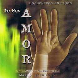 Marco Barrientos - Yo Soy Amor