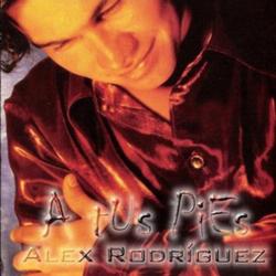 Alex Rodriguez - A tus Pies