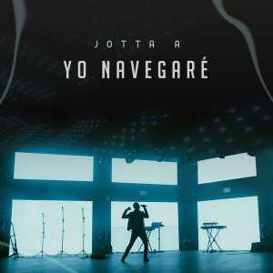 Jotta A - Yo Navegaré