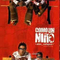 Alex Campos - Como Un Niño