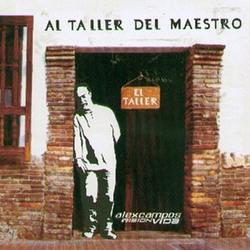 Alex Campos - Al Taller del Maestro