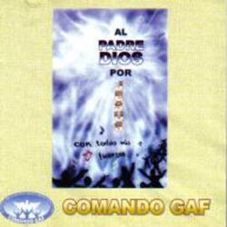 Comando GAF - Con Todas Mis Fuerzas