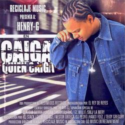 Henry G - Caiga Quien Caiga