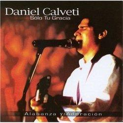 Daniel Calveti - Solo Tu Gracia