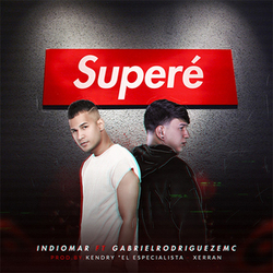 Indiomar El Vencedor - Superé (ft. Gabriel Rodríguez EMC) (Single)