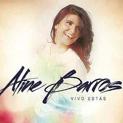 Aline Barros - Vivo Estás