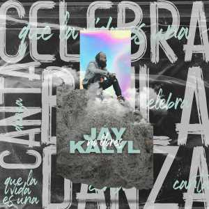 Jay Kalyl - No Llores (Single)