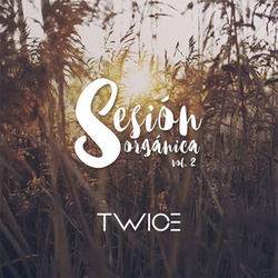 Twice - Sesión Orgánica (Vol. 2)
