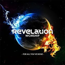 Revelation Worship - For all you?ve done [EP]