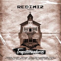 Redimi2 - Trapstornadores