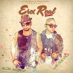Aldo Acosta - Eres Real (Remix)