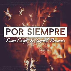 Evan Craft - Por Siempre Feat. Ingrid Rosario (Single)
