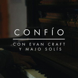 Evan Craft - Confio (Feat. Majo Solís)