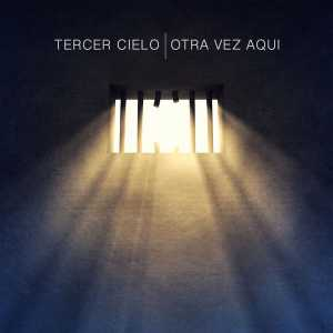 Tercer Cielo - Otra Vez Aqui (Single)