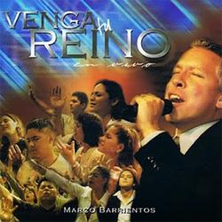 Marco Barrientos - Venga Tu Reino