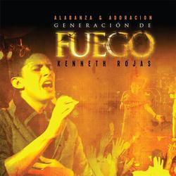 Kenneth Rojas - Generación de Fuego