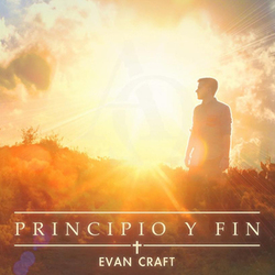 Evan Craft - Principio y Fin