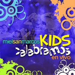 Miel San Marcos Kids - Celebremos (En Vivo)