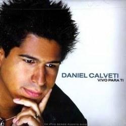 Daniel Calveti - Vivo Para Ti