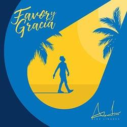 Alex Linares - Favor y Gracia