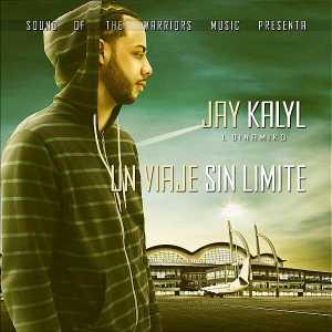 Jay Kalyl - Un Viaje Sin Limite