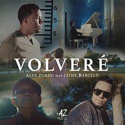 Alex Zurdo - Volveré (ft. Jaime Barceló) (Single)