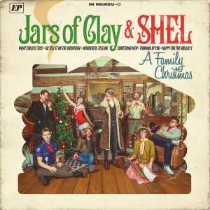 Jars Of Clay - A Family Christmas