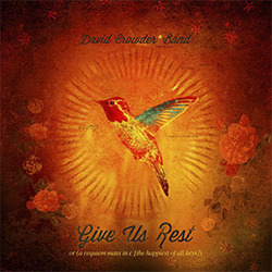 David Crowder Band - Give Us Rest [CD1]
