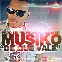 Musiko - De Que Vale (Single)