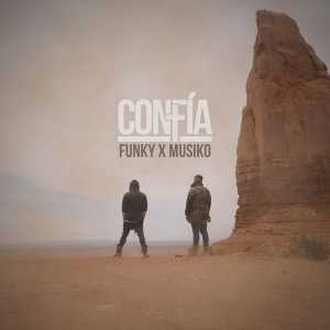Funky - Confia (Feat. Musiko) (Single)