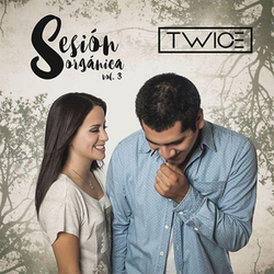 Twice - Sesión Orgánica (Vol. 3)