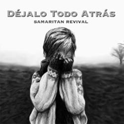Samaritan Revival - Déjalo Todo Atrás (Single)