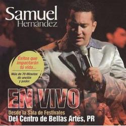 Samuel Hernandez - En Vivo Desde Bellas Artes