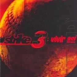 Strike 3 - Vivir Asi