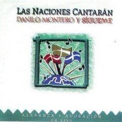 Danilo Montero - Las Naciones Cantaran