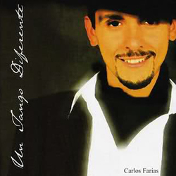 Carlos Farias - Un Tango Diferente