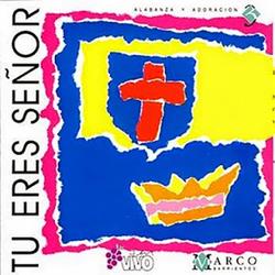 Marco Barrientos - Tu eres señor