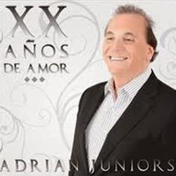Adrián Juniors - 20 Años de Amor