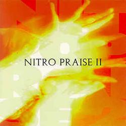 Nitro Praise - Nitro Praise 2