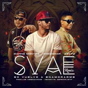 Indiomar El Vencedor - Svae (Remix) [feat. Manny Montes & Zetty] (Single)